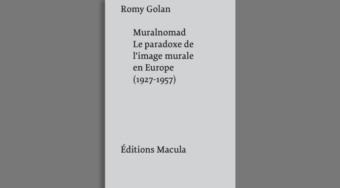 Muralnomad, Romy Golan (Editions Macula)